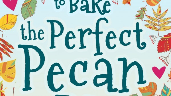 How to Bake The Perfect Pecan Pie - Copy